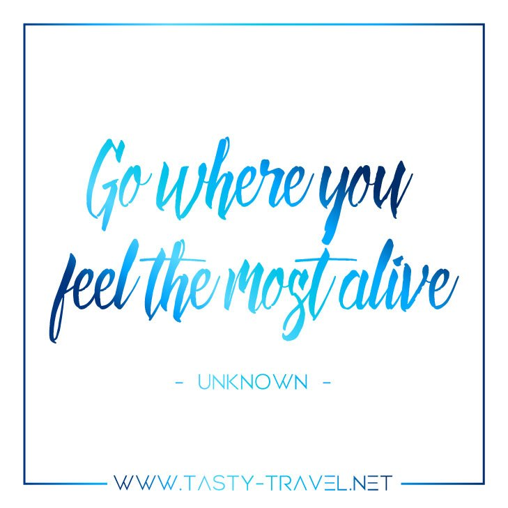 Inspirational Quotes Tasty-Travel 2